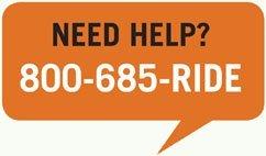 Need Help? 800-685-RIDE